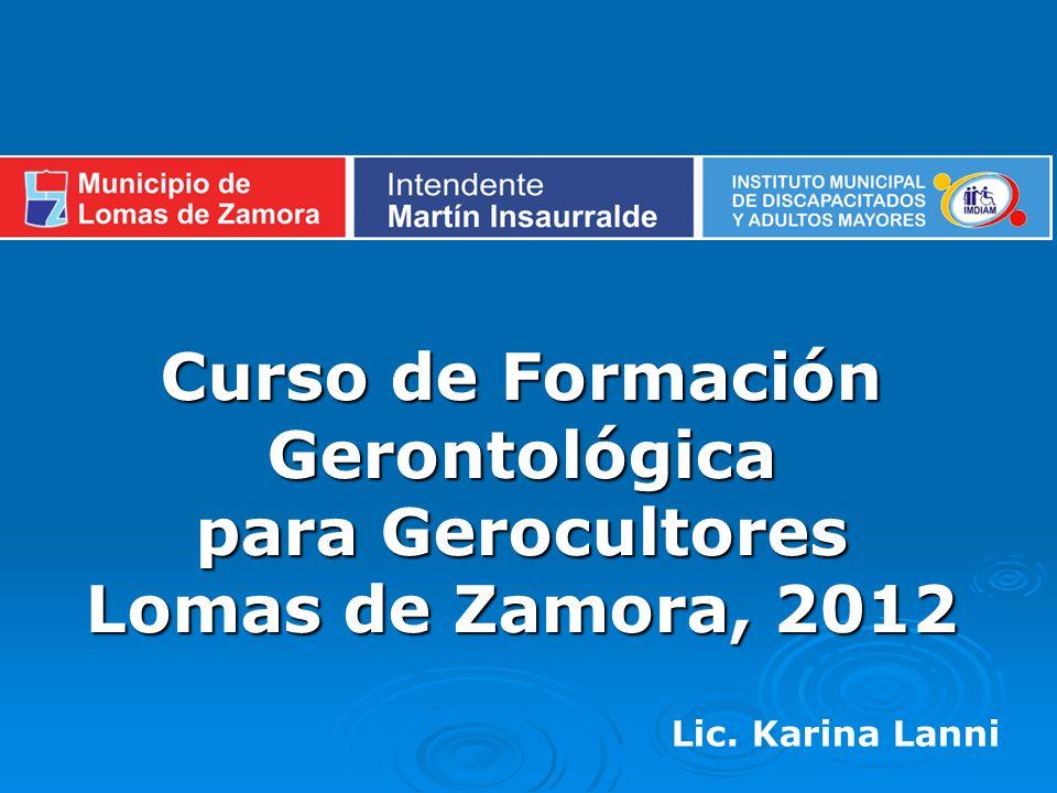 Curso de Formación Gerontológica para Gerocultores Lomas de Zamora, 2012