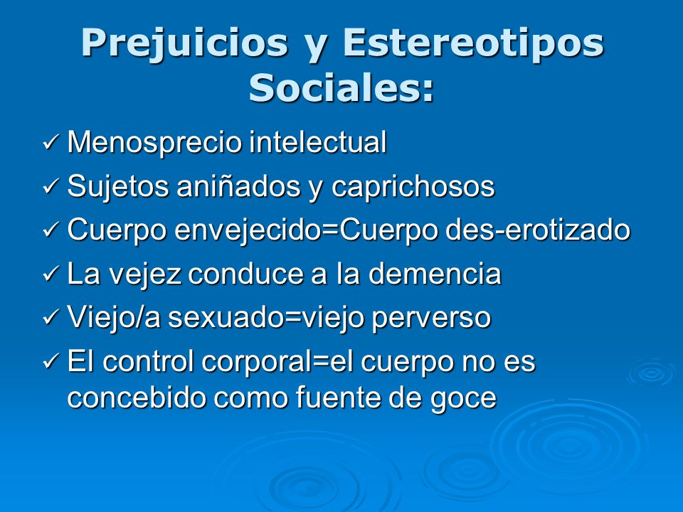 Prejuicios y Estereotipos Sociales: