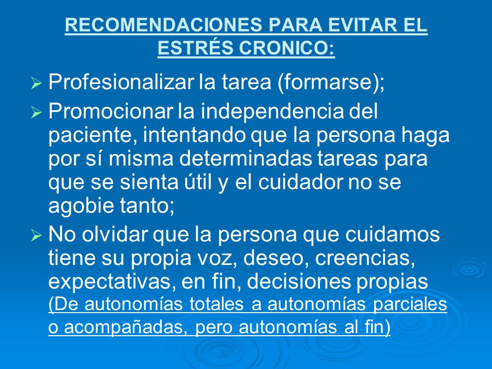 RECOMENDACIONES PARA EVITAR EL ESTRÉS CRONICO: