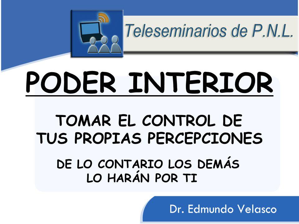 PODER INTERIOR TOMAR EL CONTROL DE TUS PROPIAS PERCEPCIONES