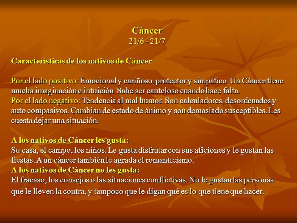 Cáncer 21/6 - 21/7 Características de los nativos de Cáncer