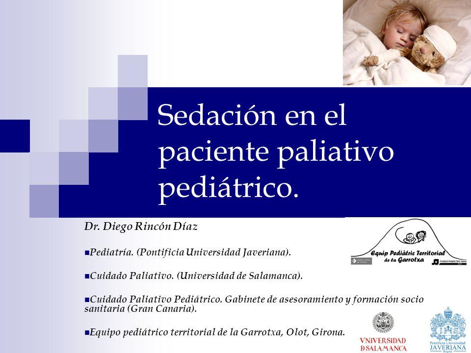 Sedación en el paciente paliativo pediátrico.