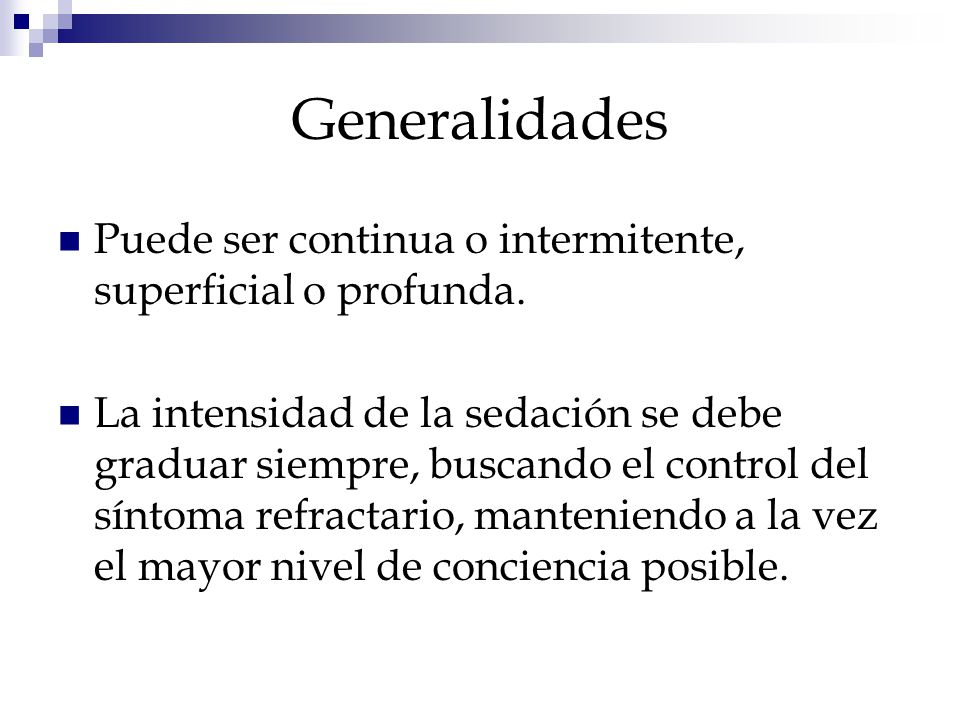 Generalidades Puede ser continua o intermitente, superficial o profunda.
