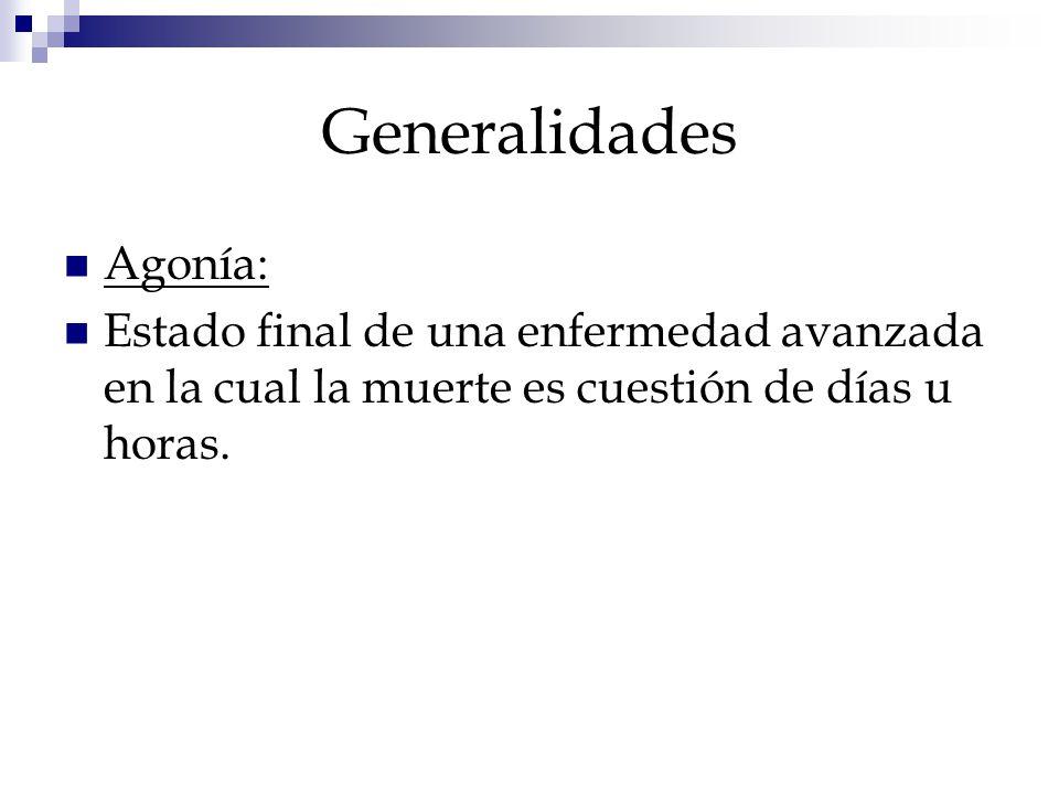 Generalidades Agonía: