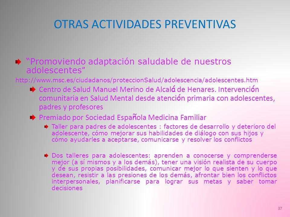 OTRAS ACTIVIDADES PREVENTIVAS