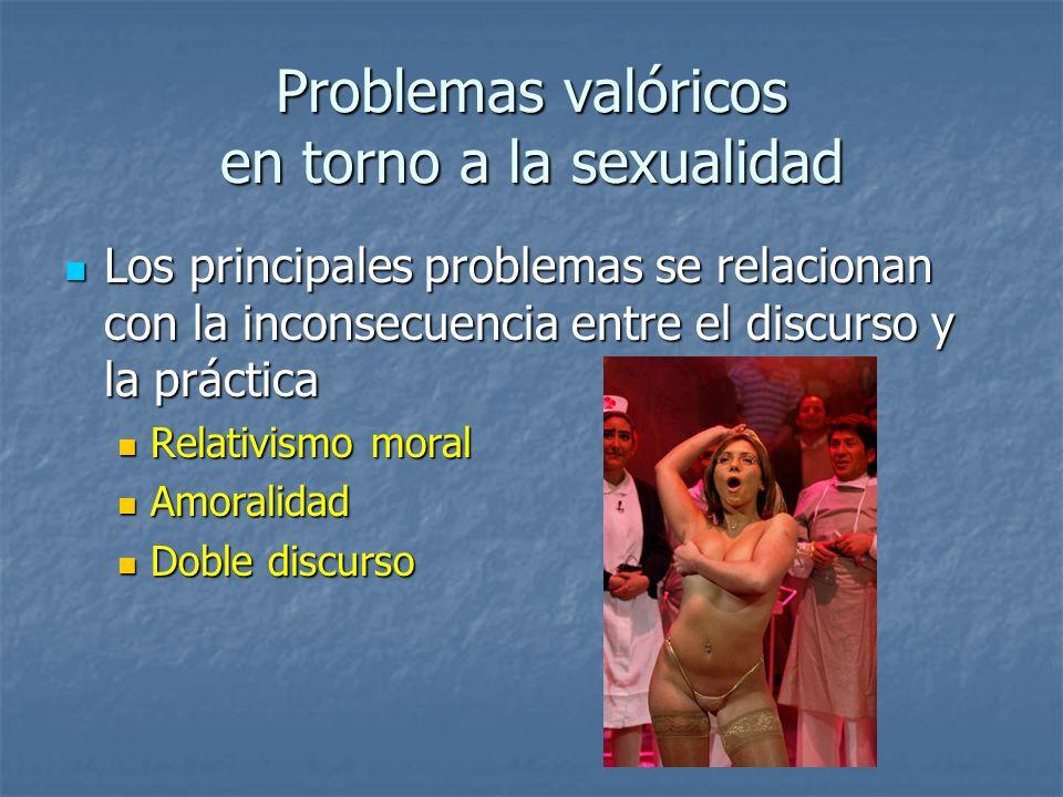 Problemas valóricos en torno a la sexualidad
