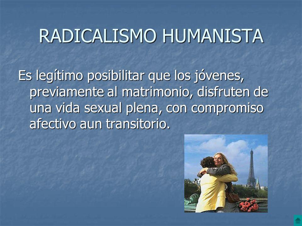 RADICALISMO HUMANISTA