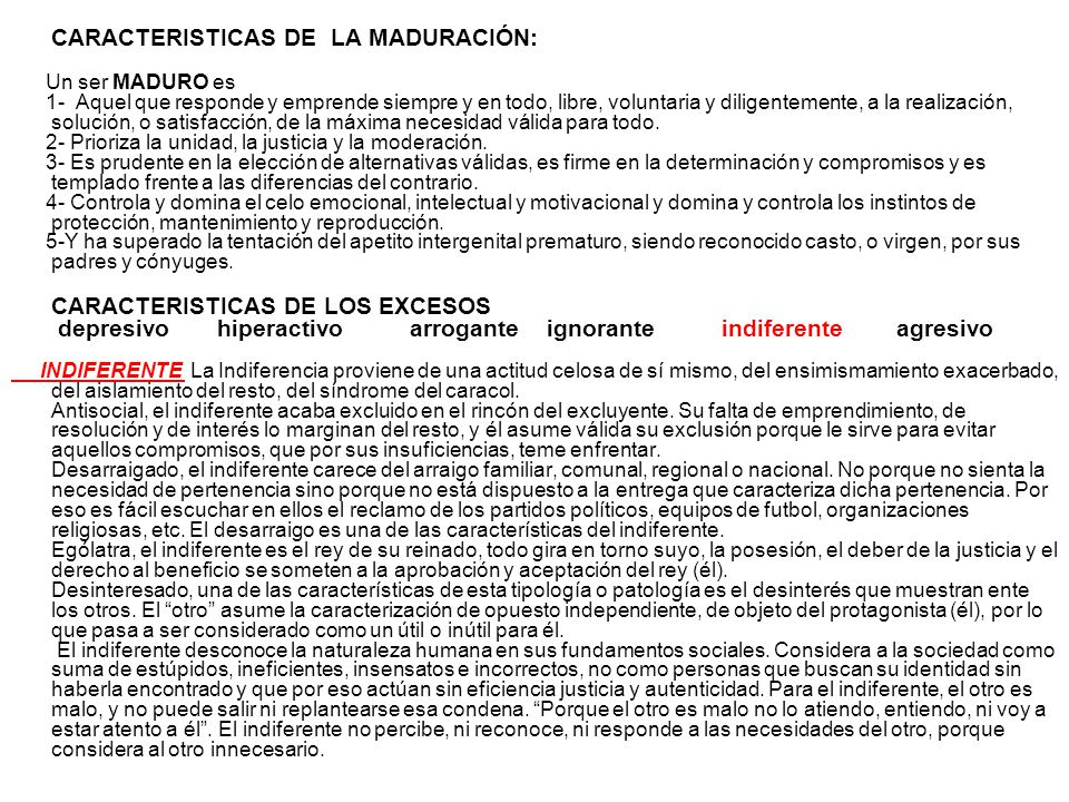 CARACTERISTICAS DE LA MADURACIÓN:
