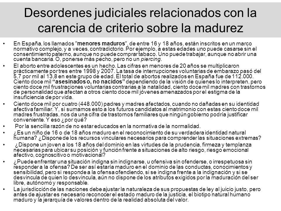 Desordenes judiciales relacionados con la carencia de criterio sobre la madurez