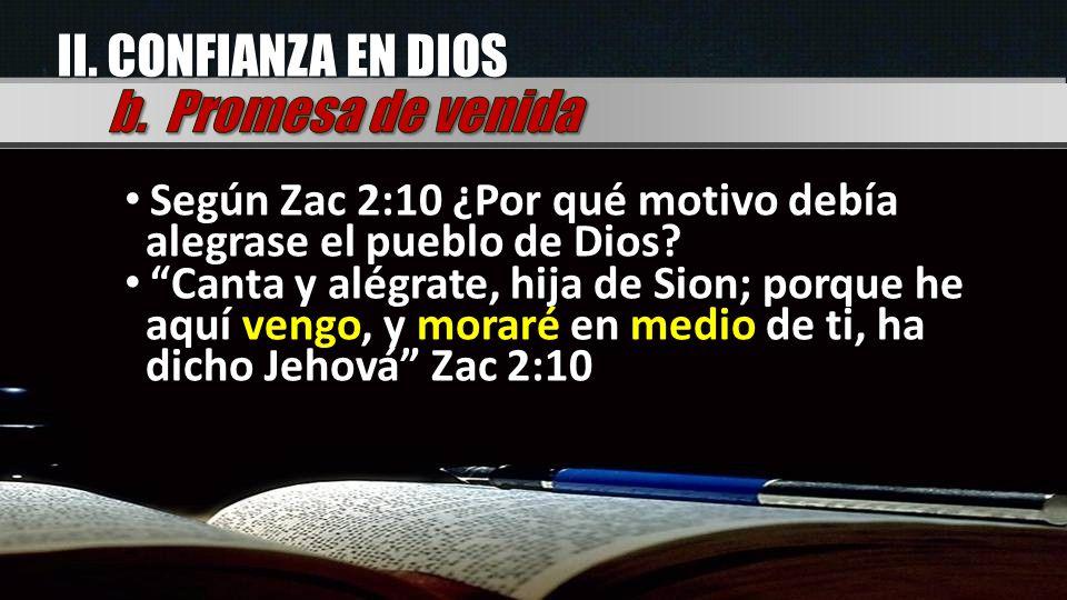 II. CONFIANZA EN DIOS b. Promesa de venida