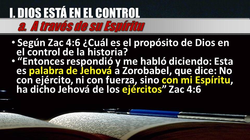 I. DIOS ESTÁ EN EL CONTROL a. A través de su Espíritu