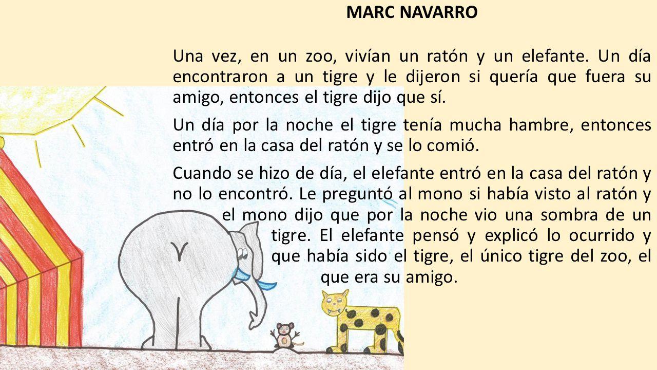 MARC NAVARRO Una vez, en un zoo, vivían un ratón y un elefante