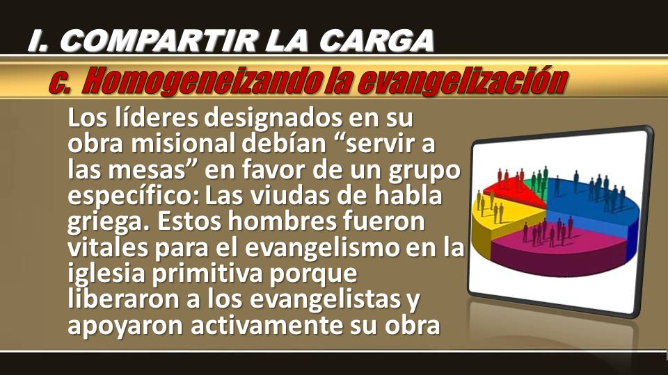 c. Homogeneizando la evangelización