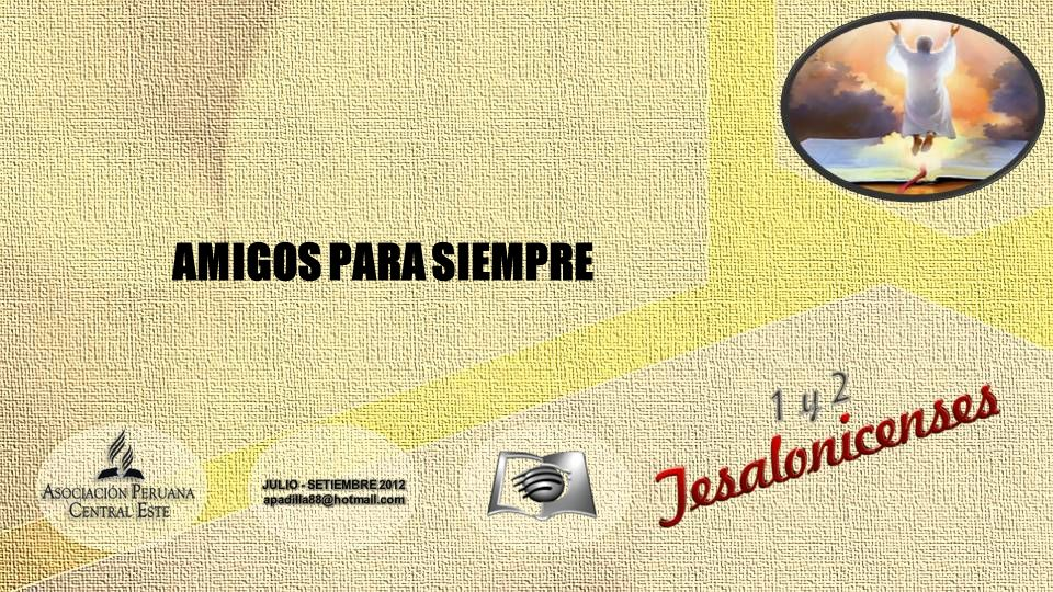 AMIGOS PARA SIEMPRE JULIO - SETIEMBRE 2012 apadilla88@hotmail.com