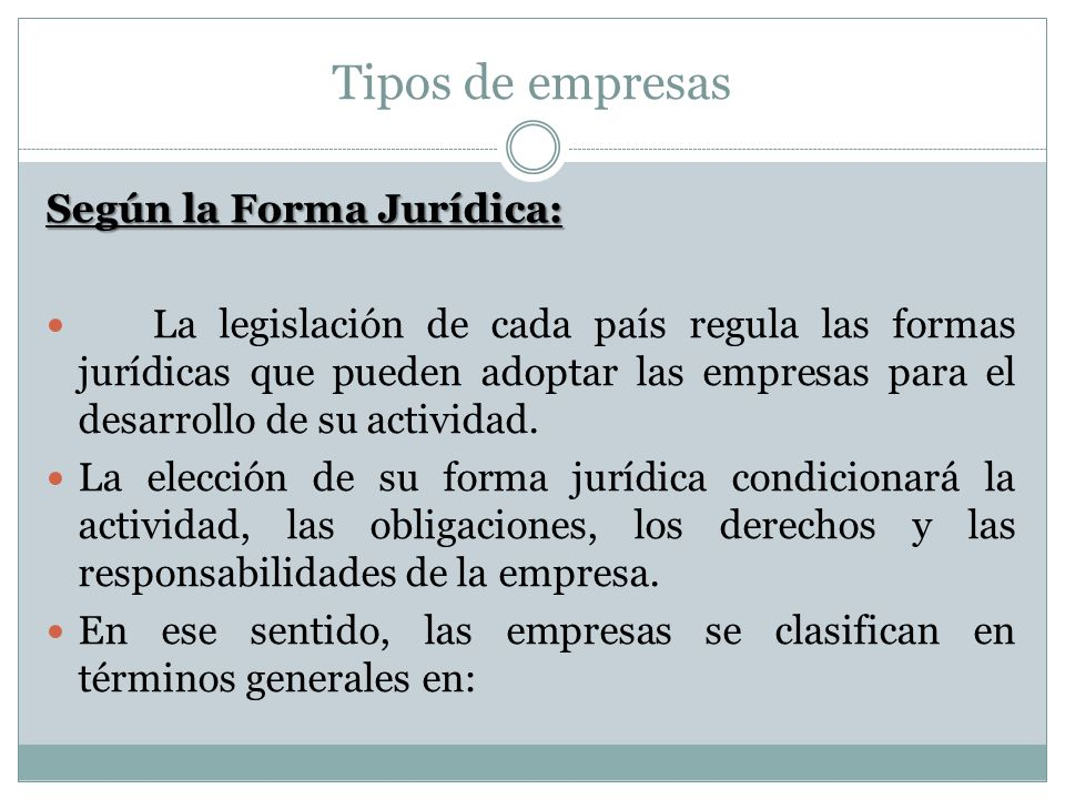 Tipos de empresas Según la Forma Jurídica: