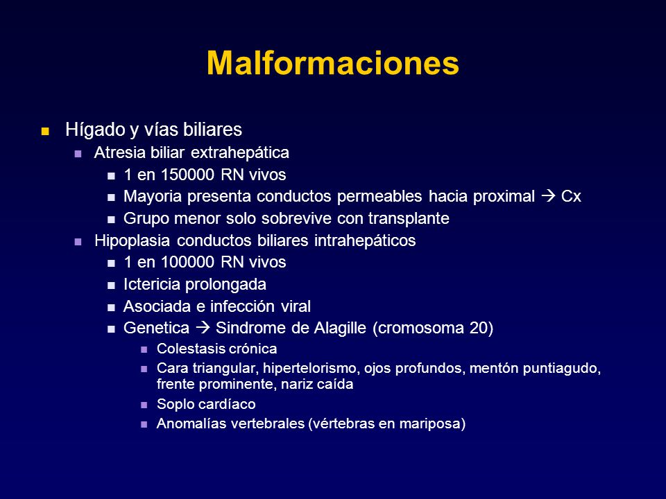 Malformaciones Hígado y vías biliares Atresia biliar extrahepática