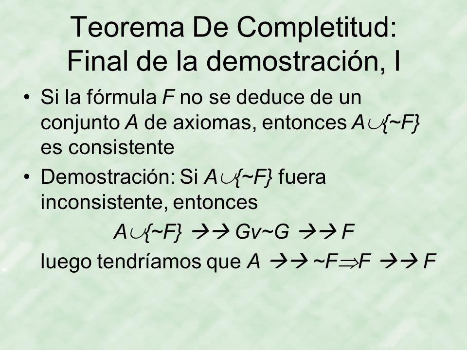 Teorema De Completitud: Final de la demostración, I