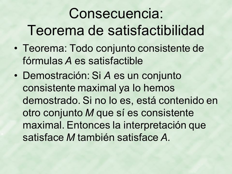 Consecuencia: Teorema de satisfactibilidad