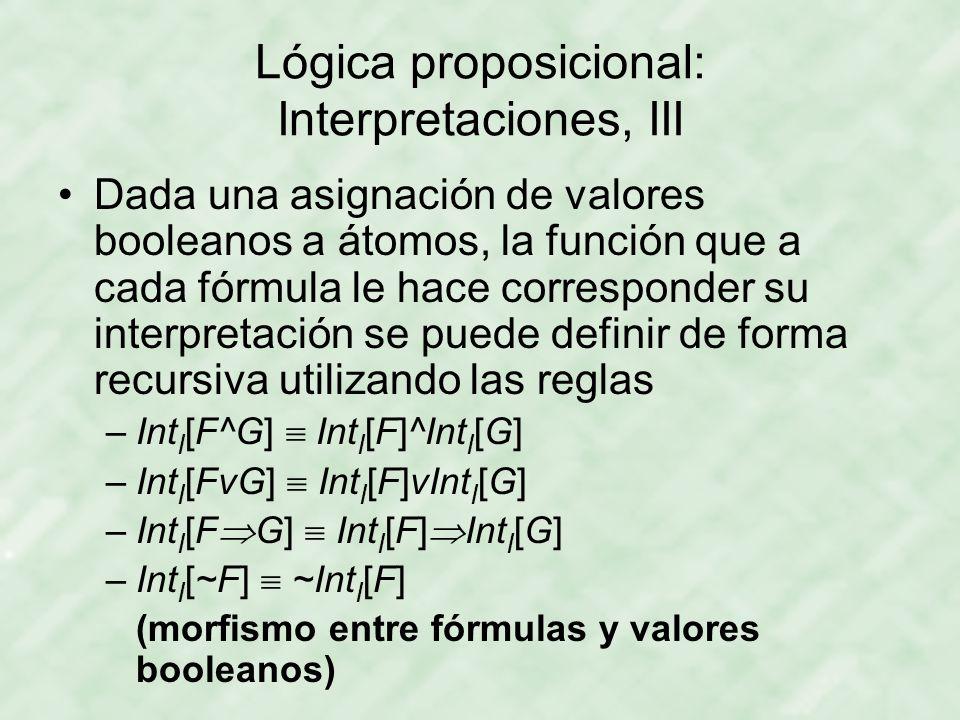 Lógica proposicional: Interpretaciones, III