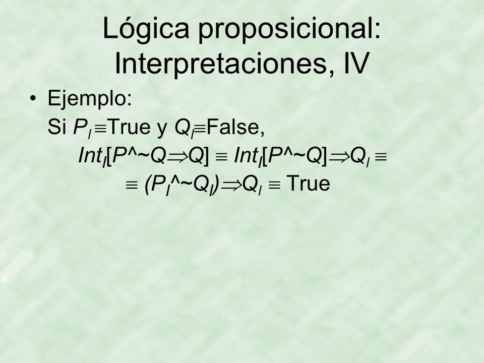 Lógica proposicional: Interpretaciones, IV