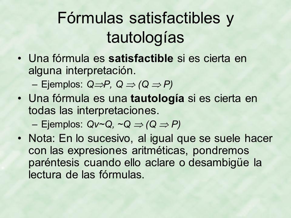 Fórmulas satisfactibles y tautologías