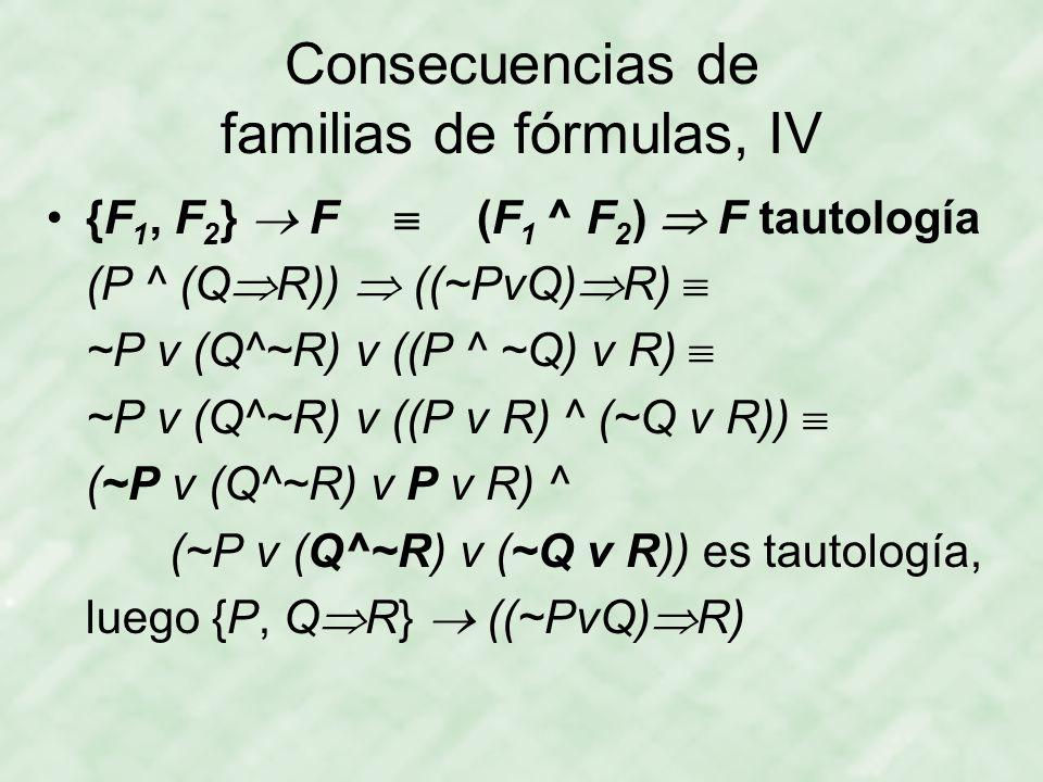 Consecuencias de familias de fórmulas, IV