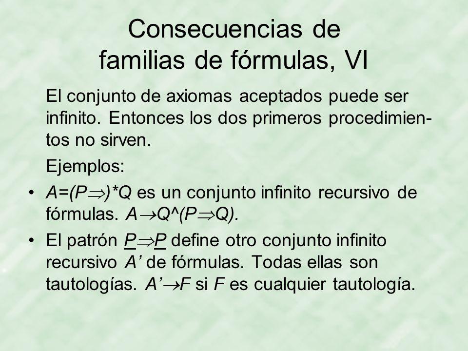 Consecuencias de familias de fórmulas, VI
