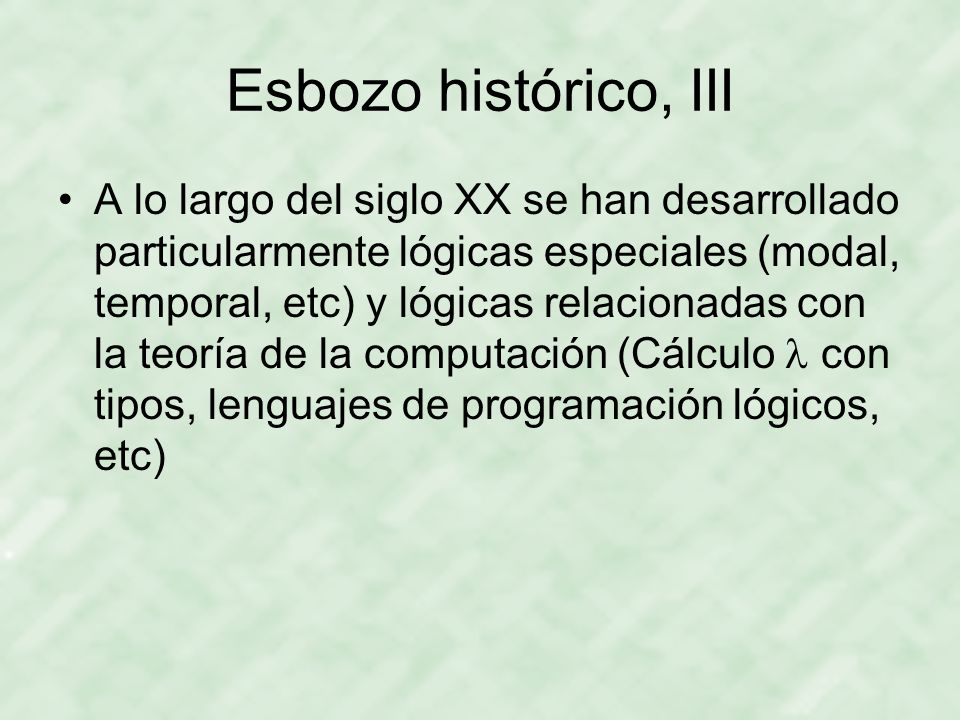 Esbozo histórico, III
