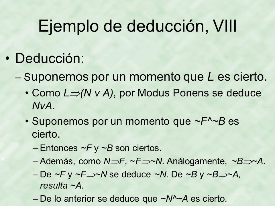 Ejemplo de deducción, VIII