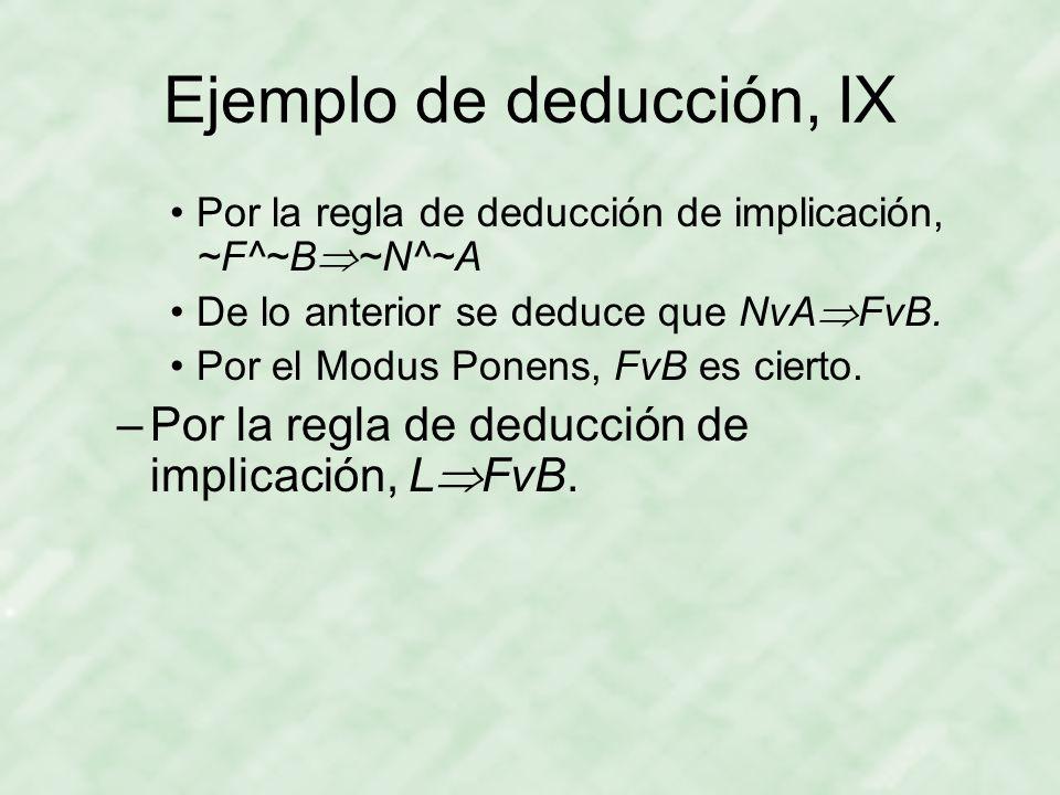 Ejemplo de deducción, IX