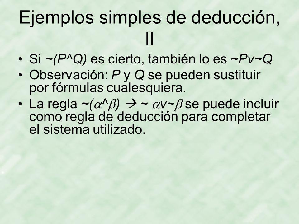 Ejemplos simples de deducción, II