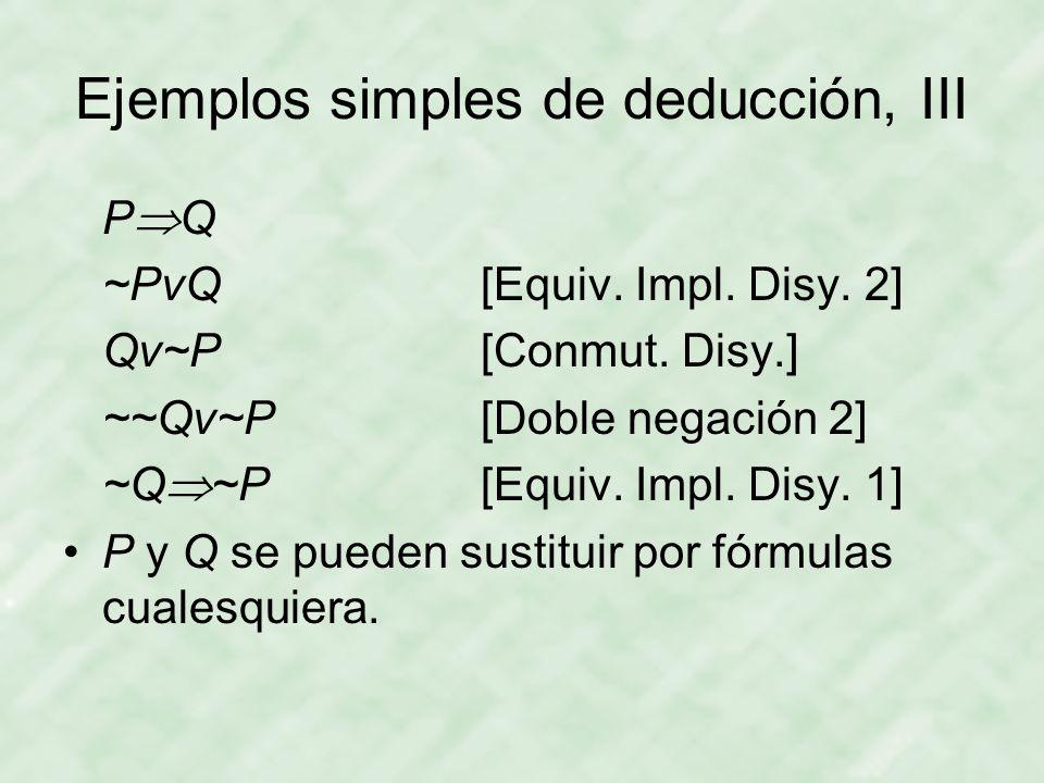 Ejemplos simples de deducción, III
