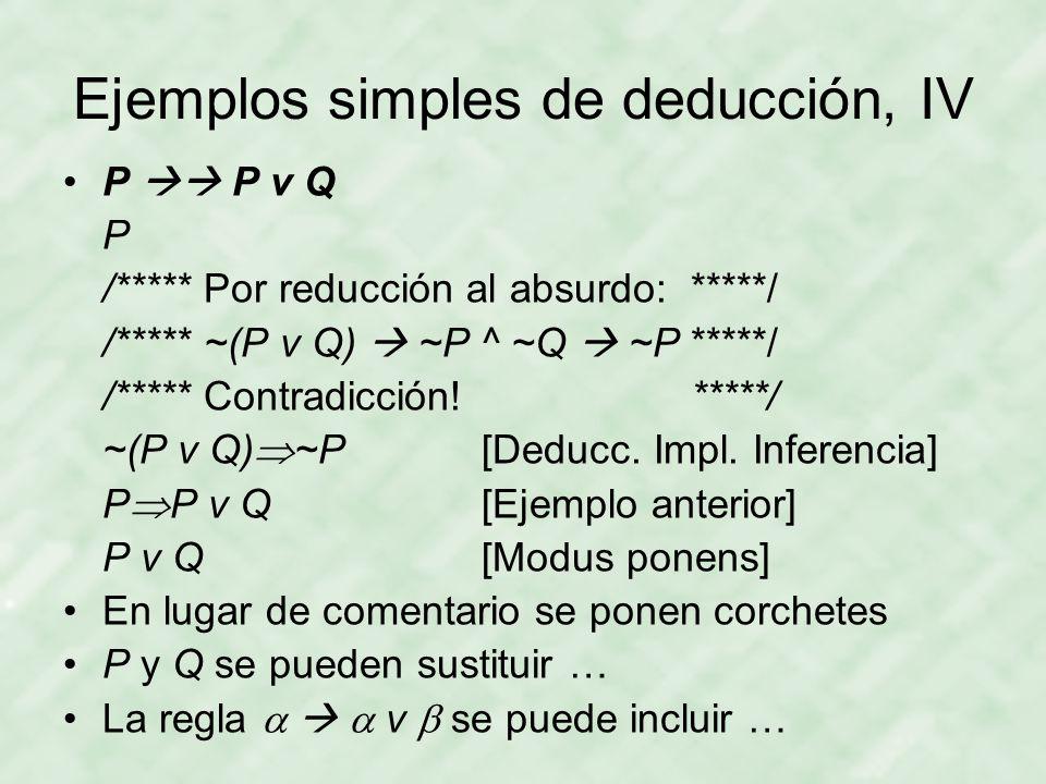 Ejemplos simples de deducción, IV