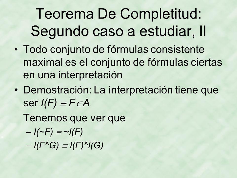 Teorema De Completitud: Segundo caso a estudiar, II