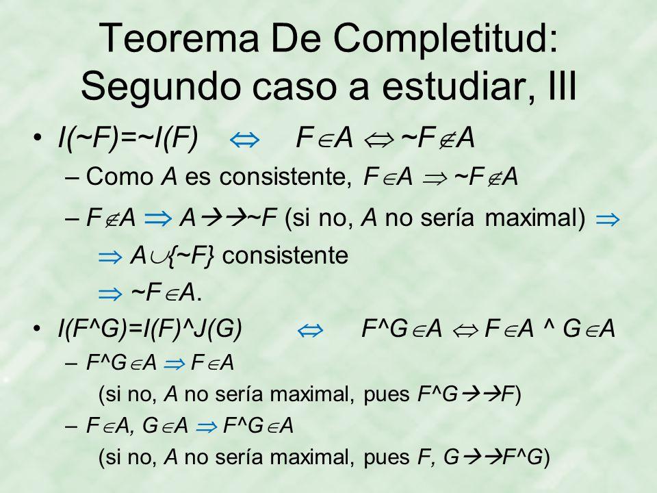 Teorema De Completitud: Segundo caso a estudiar, III