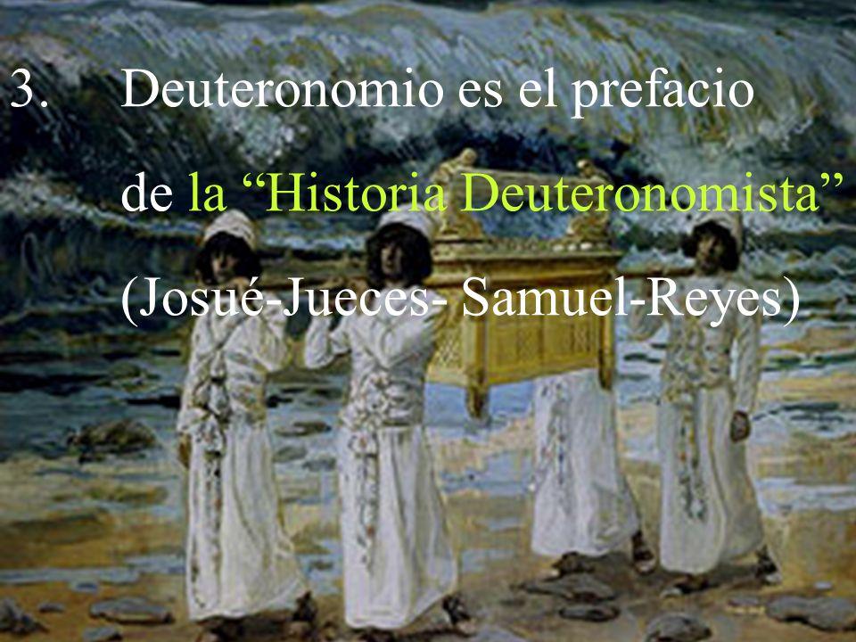 Deuteronomio es el prefacio de la Historia Deuteronomista