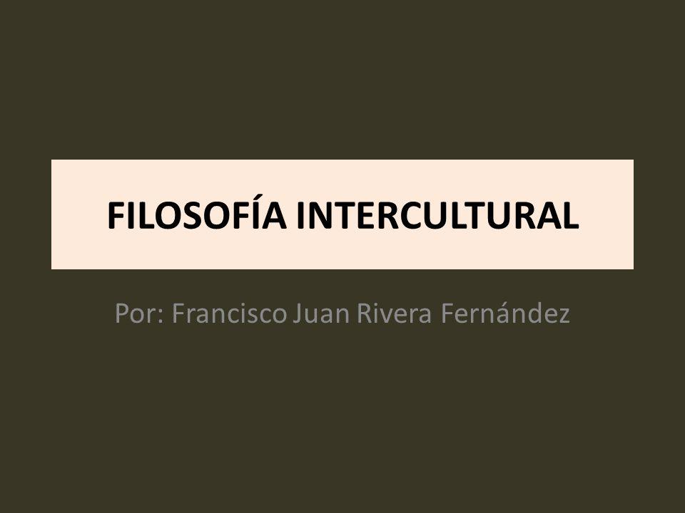 FILOSOFÍA INTERCULTURAL