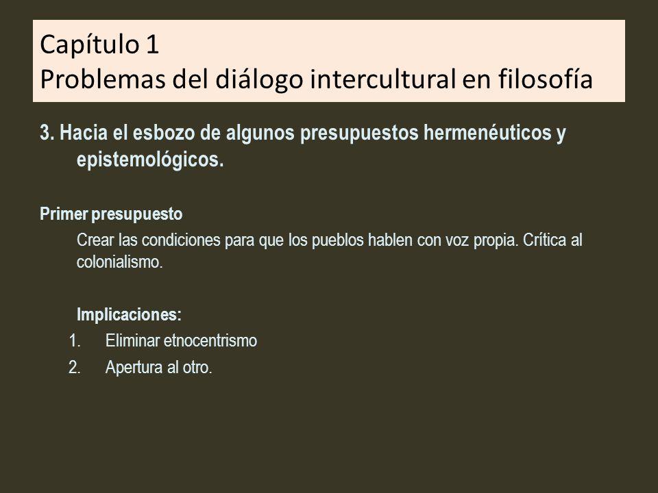 Capítulo 1 Problemas del diálogo intercultural en filosofía