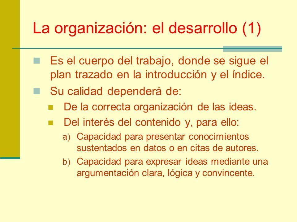 La organización: el desarrollo (1)