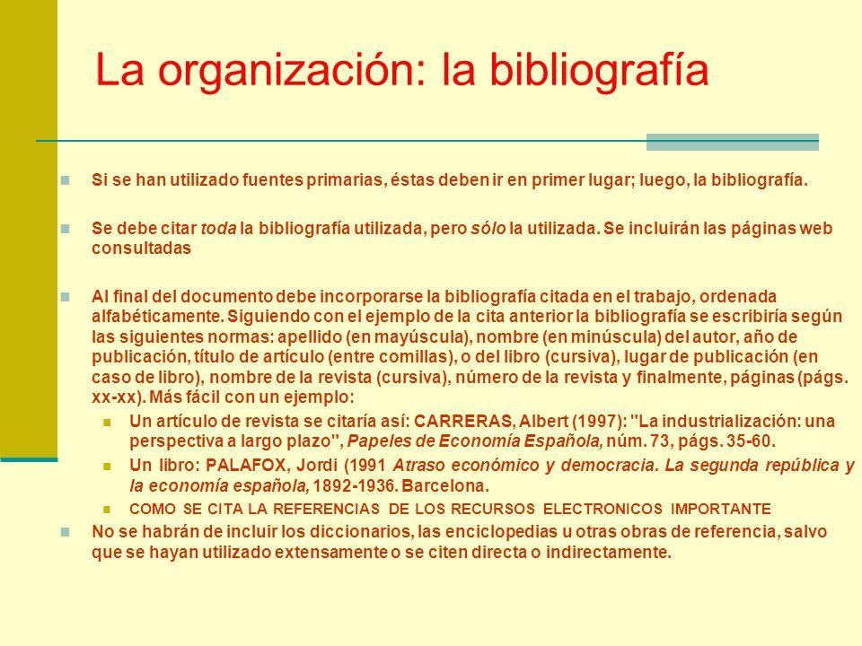 La organización: la bibliografía