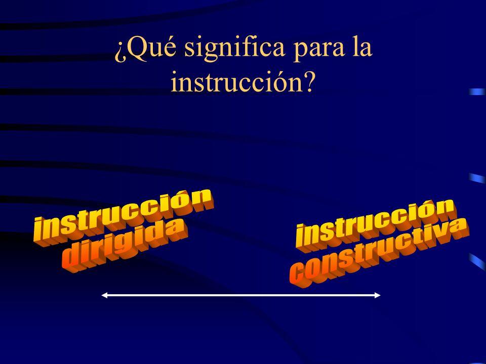 ¿Qué significa para la instrucción