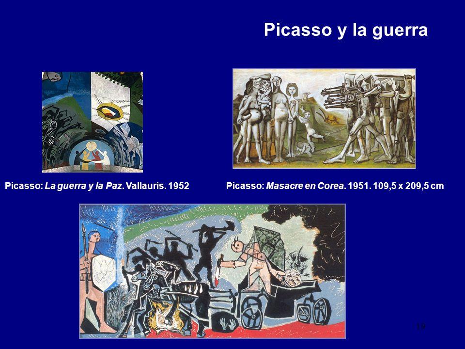 Picasso y la guerra Picasso: La guerra y la Paz. Vallauris. 1952