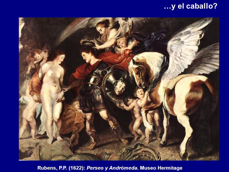 …y el caballo Rubens, P.P. (1622): Perseo y Andrómeda. Museo Hermitage