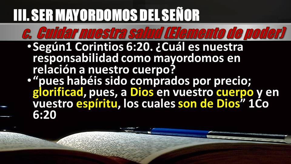 III. SER MAYORDOMOS DEL SEÑOR