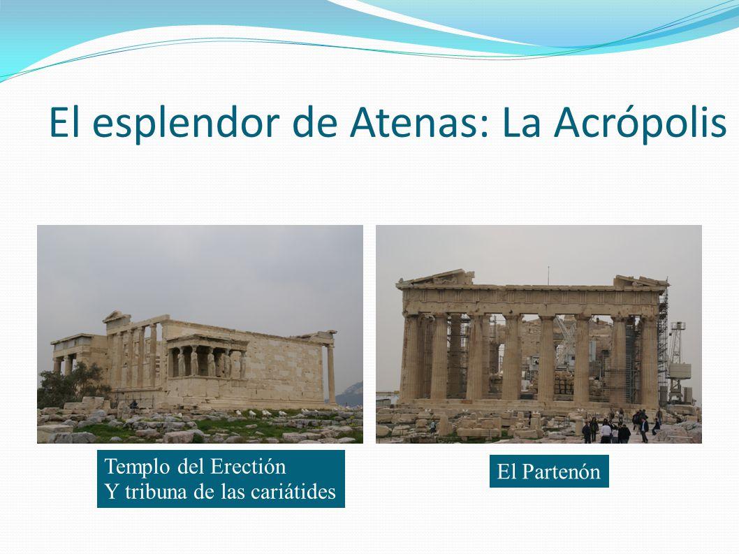 El esplendor de Atenas: La Acrópolis