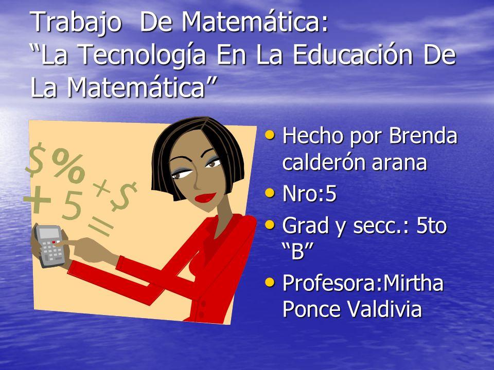 Trabajo De Matemática: La Tecnología En La Educación De La Matemática