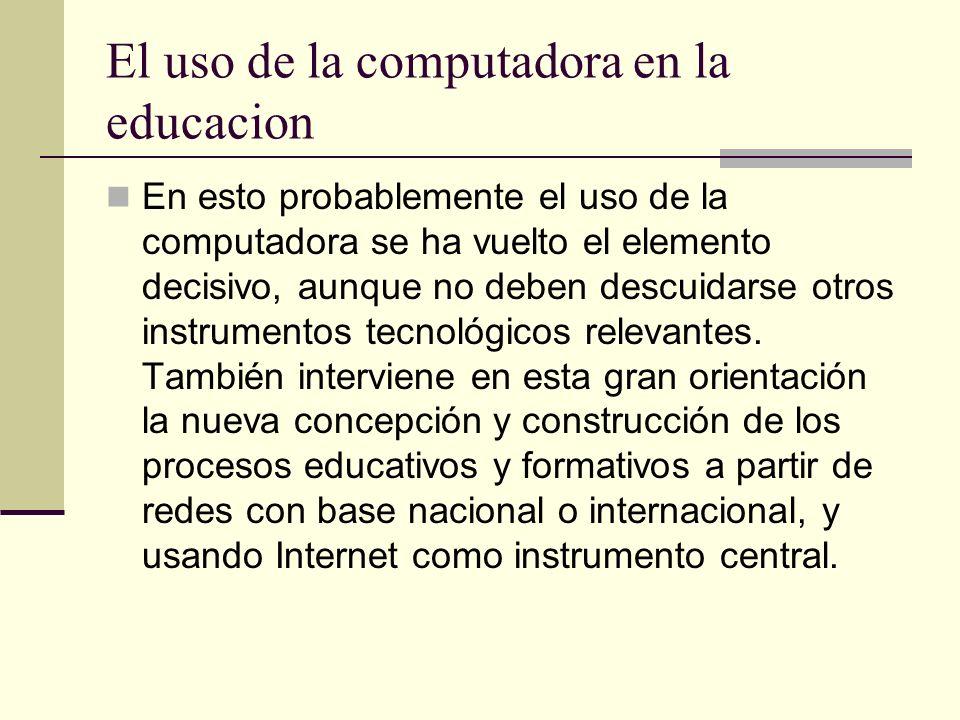 El uso de la computadora en la educacion