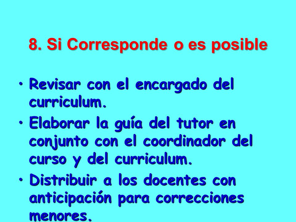 8. Si Corresponde o es posible