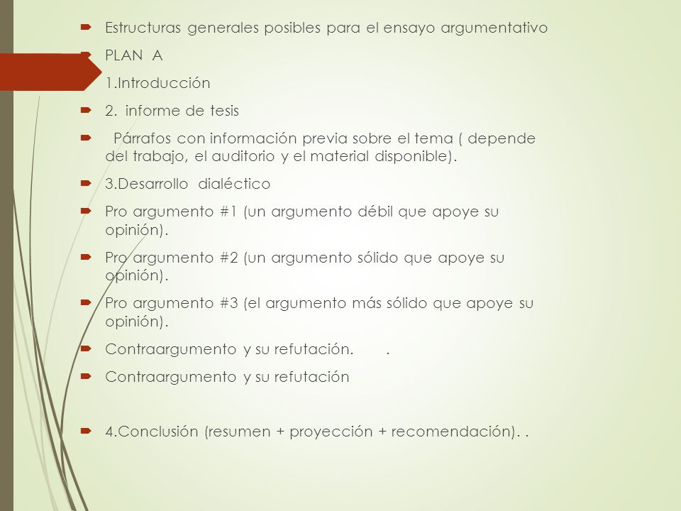 Estructuras generales posibles para el ensayo argumentativo