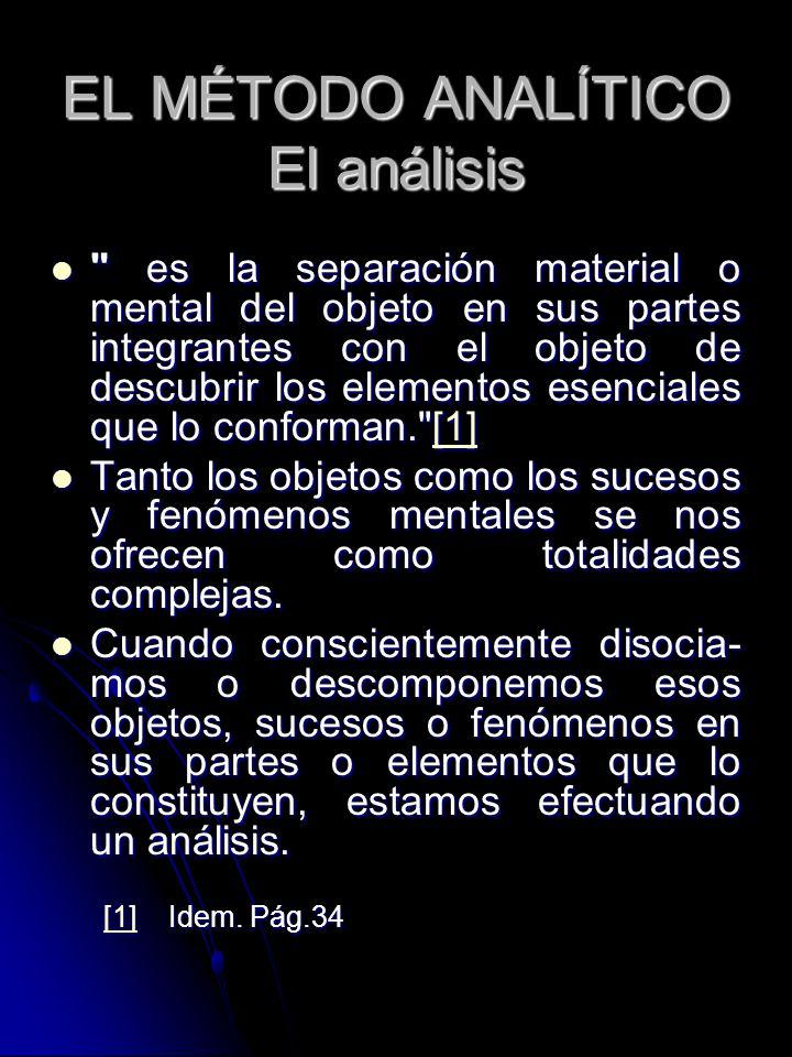 EL MÉTODO ANALÍTICO El análisis